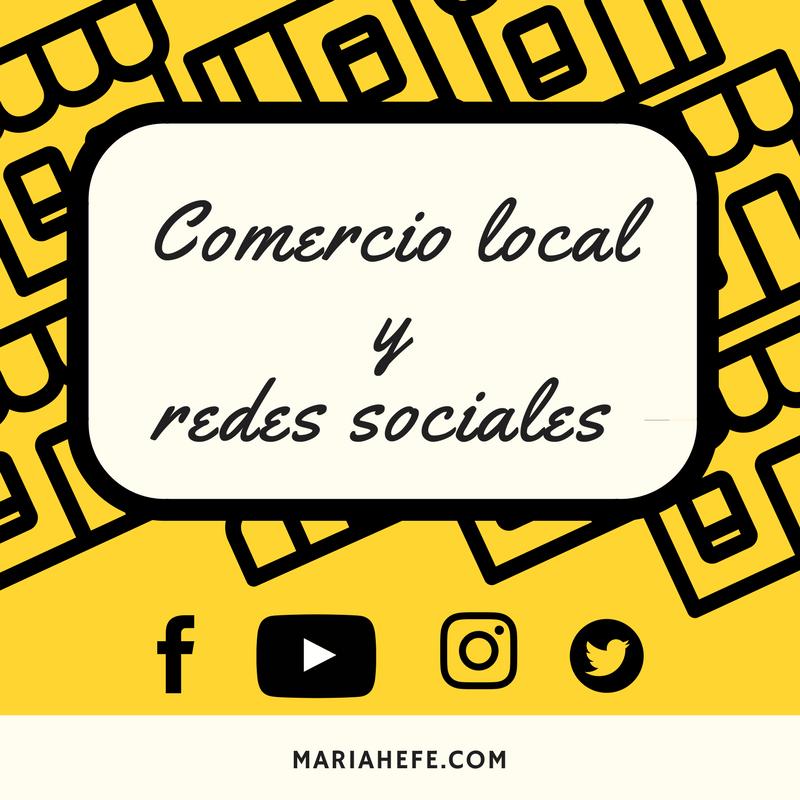 comercio-local-y-redes-sociales_mariahefe